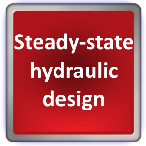 steady-state hydraulic design